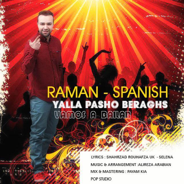 رامان یالا پاشو برقص ( فارسی  اسپانیایی ) Raman Yalla Pasho Beraghs
