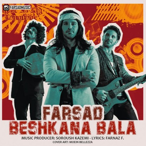 شاد فرساد بشکنا بالا خوشگلا حالا Farsad Beshkana Bala