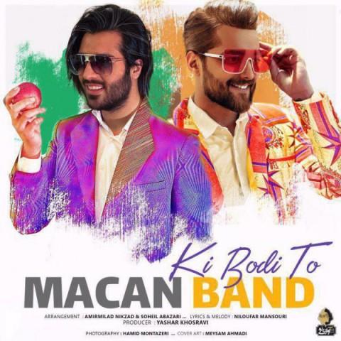 ماکان بند کی بودی تو آخه Macan Band Ki Boodi To Akhe