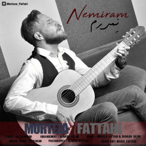 مرتضی فتاحی نمیرم Morteza Fattahi Nemiram