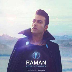 دانلود آهنگ با تو سفر میخوام عشق و خطر میخوام - رامان