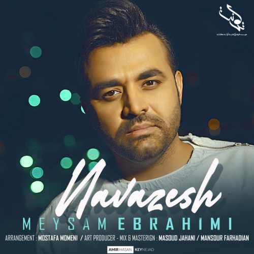 دانلود آهنگ چقدر با عشق موهاشو میکردم نوازش - میثم ابراهیمی