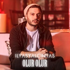 دانلود آهنگ Olur Olur از Ilyas Yalcintas