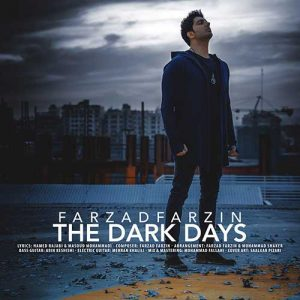 دانلود آهنگ جدید فرزاد فرزین به نام روزای تاریک