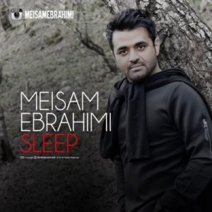 دانلود آهنگ جدید میثم ابراهیمی خواب