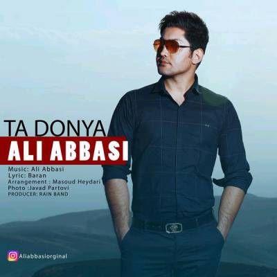 دانلود آهنگ جدید علی عباسی تا دنیا